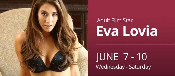 Eva Lovia June 7-10