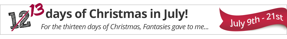 13 Days of Christmas in July 9th - 21st