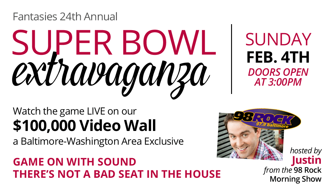Super Bowl Extravaganza - Feb 4th