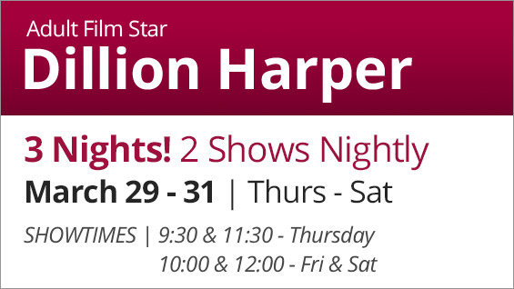 Dillion Harper - March 29 - 31